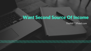 Want Second Source Of Income